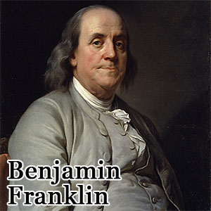 Benjamin Franklin Quote from Desert Diamond Industries