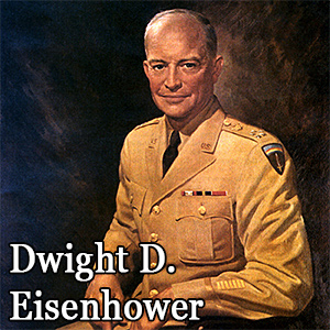 Quote of the Day from Dwight D. Eisenhower